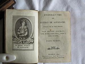 Aventuras y Vida De Guzman De Alfarache, Atalaya De La Vida Humana: Aleman Mateo