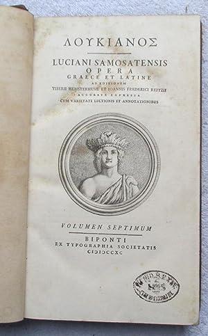 Luciani Samosatensis Opera Graece et Latine (vol 7 only): Lucian