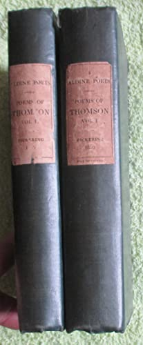 The Poetical Works of James Thomson in Two Volumes: Thomson, James
