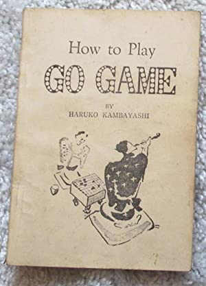 How to Play Go Game: Kambayashi, Haruko