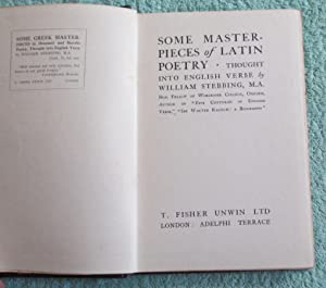 Some Masterpieces of Latin Poetry, Thought Into English Verse: Stebbing William (trs)