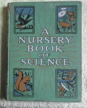 A Nursery Book of Science: The Cockiolly Bird', Illustrated by Percy J. Billinghurst