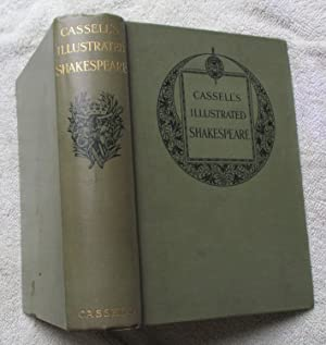Cassell's Illustrated Shakespeare - The Comedies, Histories,: Shakespeare, William; with