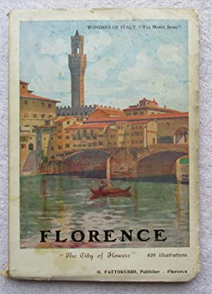 Florence - the Churches, the Palaces, the: Fattorusso J. And