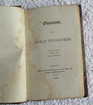 Omniana, or Horae Otiosiores. Volume 2 Only: Southey, Robert and Coleridge, Samuel Taylor