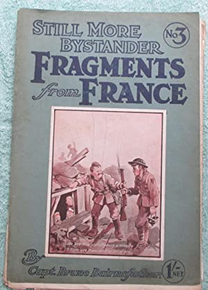 The Bystander's Fragments from France, Numbers 1 to Four: Bairnsfather Bruce