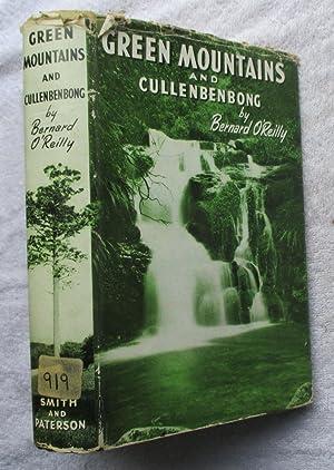 Green Mountains and Cullenbenbong: O'Reilly Bernard