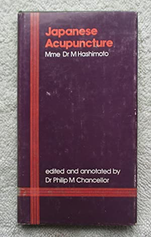 Japanese Acupuncture: Hashimoto Dr. M.