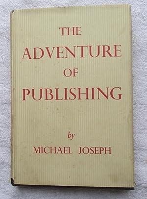 The Adventure of Publishing: Joseph Michael