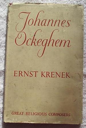 Johannes Ockeghem: Krenek Ernst