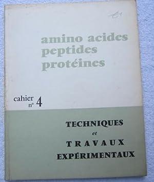 Amino Acides Peptides Proteines - Cahier No. 4 - Techniques et Travaux Experimentaux: Vigneron ...