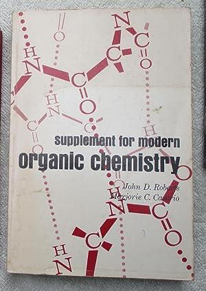 Supplement for Modern Organic Chemistry: Roberts John D.;