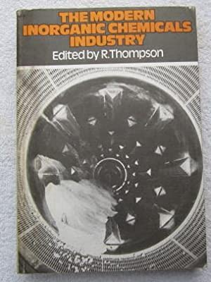The Modern Inorganic Chemicals Industry: Thompson R. (ed)