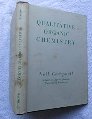 Qualitative Organic Chemistry: Campbell Neil