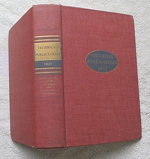 Technical Publications 1947: Various Authors