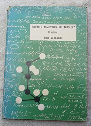 Infrared Absorption Spectroscopy - Practical: Nakanishi Koji