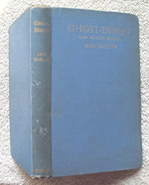 Ghost-Bereft with Other Stories and Studies in Verse: Barlow Jane