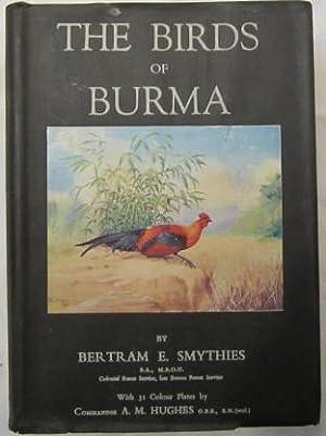The Birds of Burma: Smythies Bertram E.