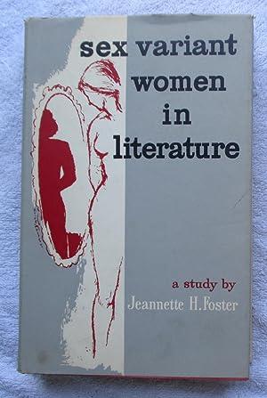 Sex Variant Women in Literature - A: Foster Jeannette H.