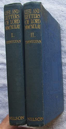 Life and Letters of Lord Macaulay (two: Trevelyan G. O.