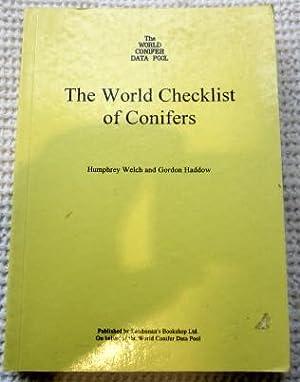 The World Checklist of Conifers: Welch Humphrey, Haddow Gordon