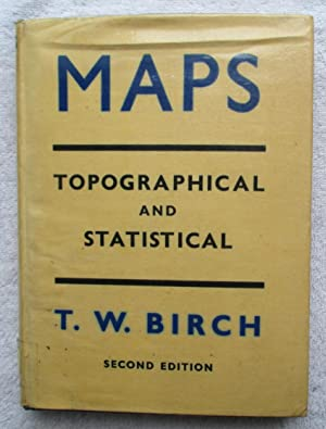 Maps - Topographical and Statistical: Birch T. W.