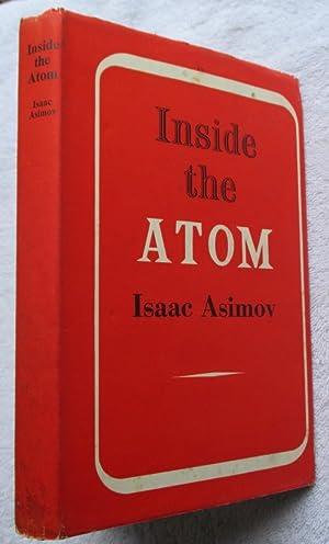 Inside the Atom: Asimov Isaac