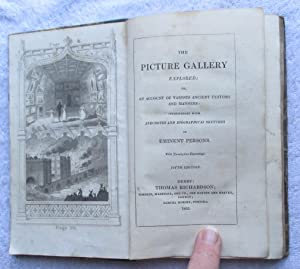 The Picture Gallery Explored, or, an Account of Various Ancient Customs and Manners, Interspersed ...