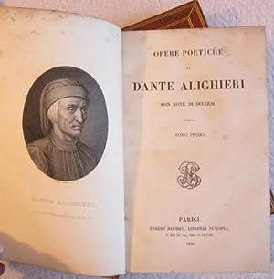 Opere Poetiche di Dante Alighieri con Note di Diversi: Dante Alighieri