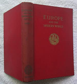 A History of Europe and the Modern: Mowat R. B.