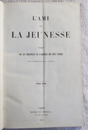 L'Ami De La Jeunesse, Publie Par Les Redacteurs De l'Almanach Des Bon Conseils, Annee 1858 ...