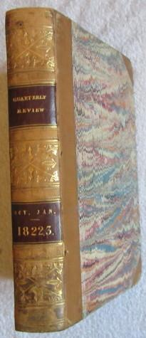 The Quarterly Review, Vol. 28, October 1822 and January 1823: Quarterly Review