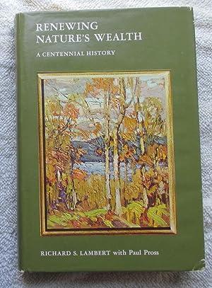 Renewing Nature's Wealth - a Centennial History: Lambert Richard S.