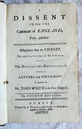 A Dissent from the Church of England Fully justified: And Proved the Genuine and Just Consequnce of...