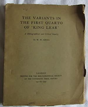 The Variants in the First Quarto of 'King Lear': Greg W. W.