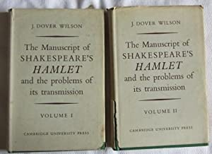 The Manuscript of Shakespeare's Hamlet and the Problems of Its Transmission: Wilson J. Dover