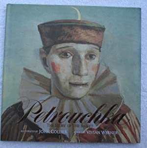 Petrouchka - the Story of the Ballet: Werner Vivian, Illustrated