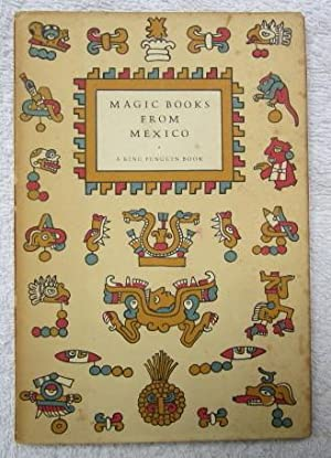 Magic Books From Mexico: Burland, C. A.