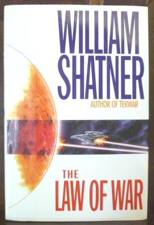 THE LAW OF WAR SHATNER, WILLIAM