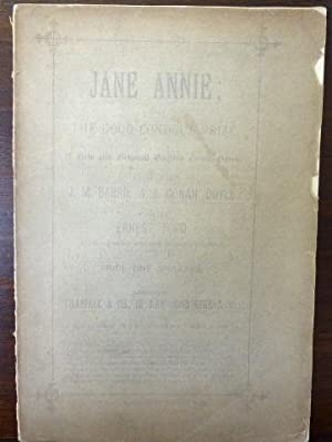 JANE ANNIE; OR, THE GOOD CONDUCT PRIZE: BARRIE, J. M.,