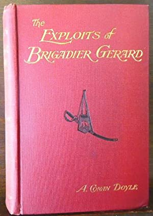 THE EXPLOITS OF BRIGIDIER GERARD