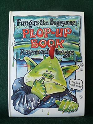 FUNGUS THE BOGEYMAN PLOP-UP BOOK.: BRIGGS, RAYMOND.