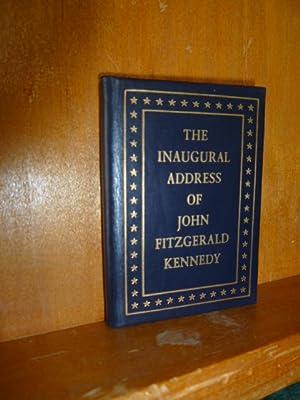 THE INAUGURAL ADDRESS OF JOHN FITZGERALD KENNEDY.: KENNEDY, JOHN F.