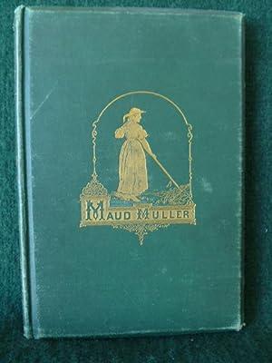 MAUD MULLER.: WHITTIER, JOHN G.