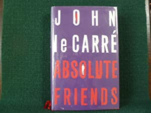 ABSOLUTE FRIENDS: LE CARRE, JOHN.