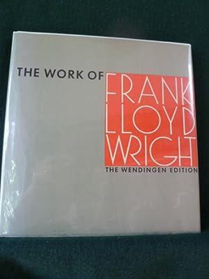 THE WORK OF FRANK LLOYD WRIGHT.