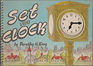 Set The Clock: Dorothy N. King