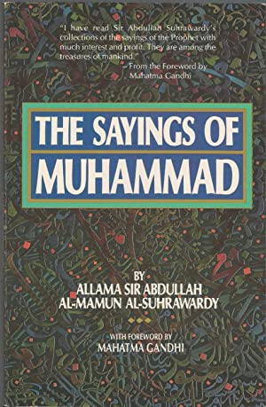 The Sayings of Muhammad: Allama Sir Abdullah