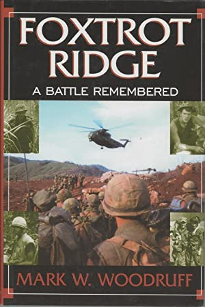Foxtrot Ridge, A Battle Remembered