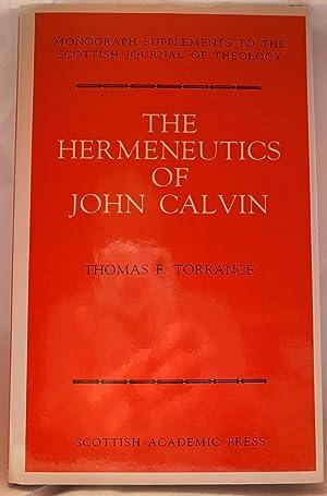 The Hermeneutics of John Calvin: Thomas F. Torrance